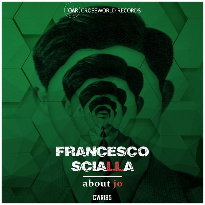 FRANCESCO SCIALLA - About Jo