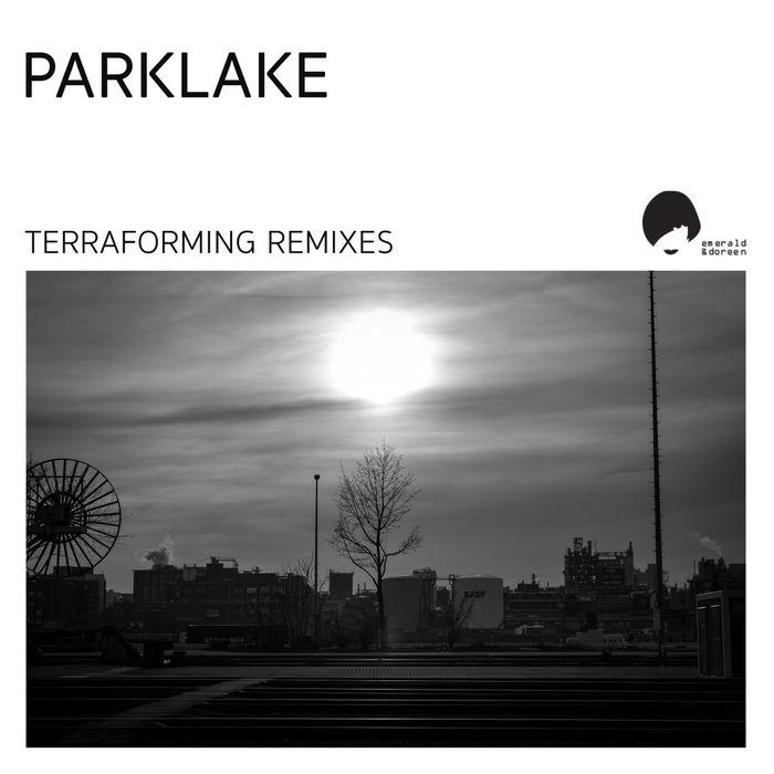 PARKLAKE - Terraforming Remixes
