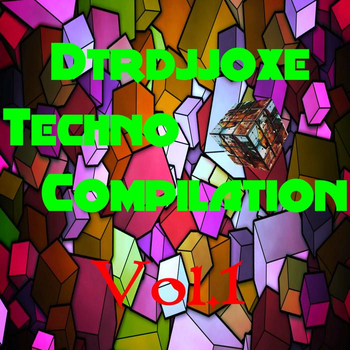 DTRDJJOXE - Dtrdjjoxe Techno Compilation, Vol  1