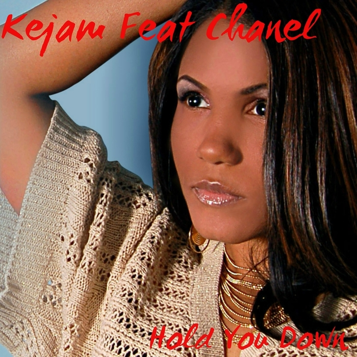 KEJAM feat CHANEL - Hold You Down