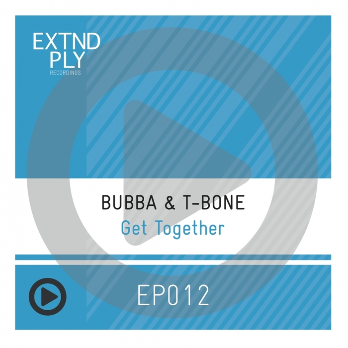 BUBBA & T-BONE - Get Together