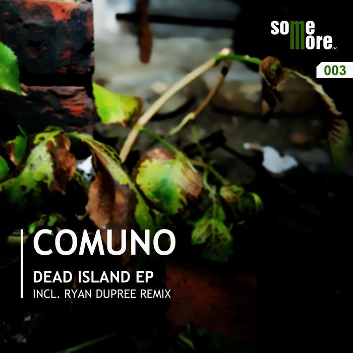 COMUNO - Dead Island EP