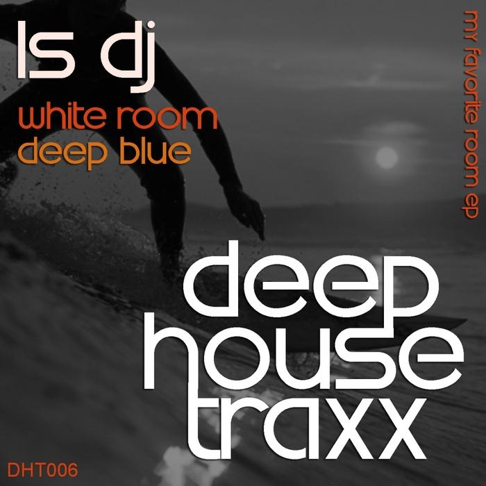 LS DJ - My Favorite Room EP