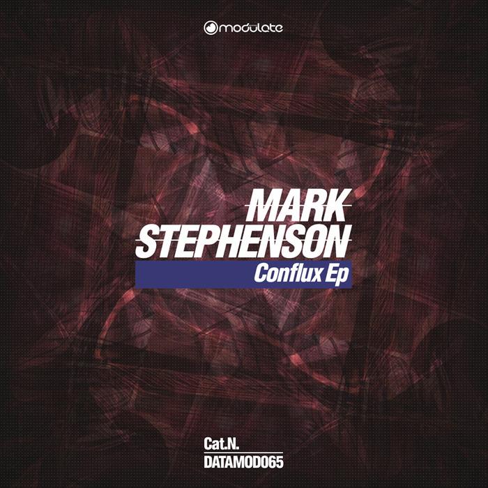 MARK STEPHENSON - Conflux EP