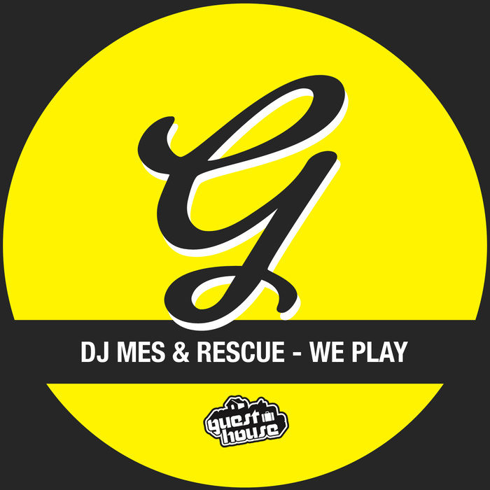 DJ MES/RESCUE - We Play