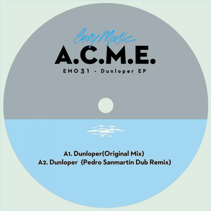 ACME - Dunloper EP
