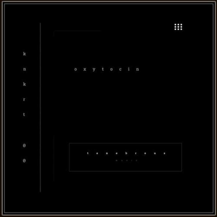 KNKRT 00 - Oxytocin EP