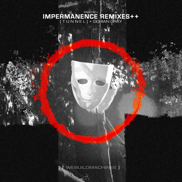 TUNNEL - Impermanence Remixes