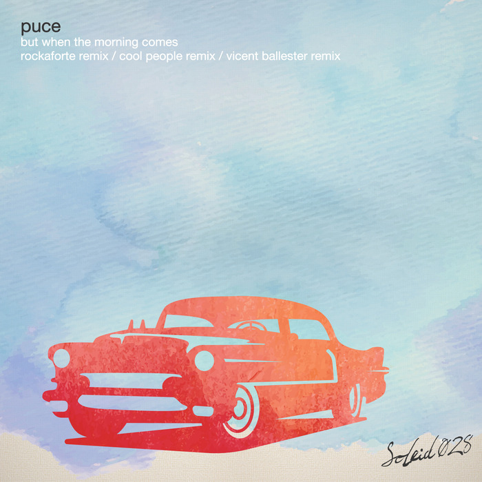 PUCE - But When The Morning Comes EP