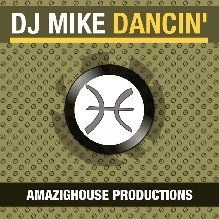 DJ MIKE - Dancin'