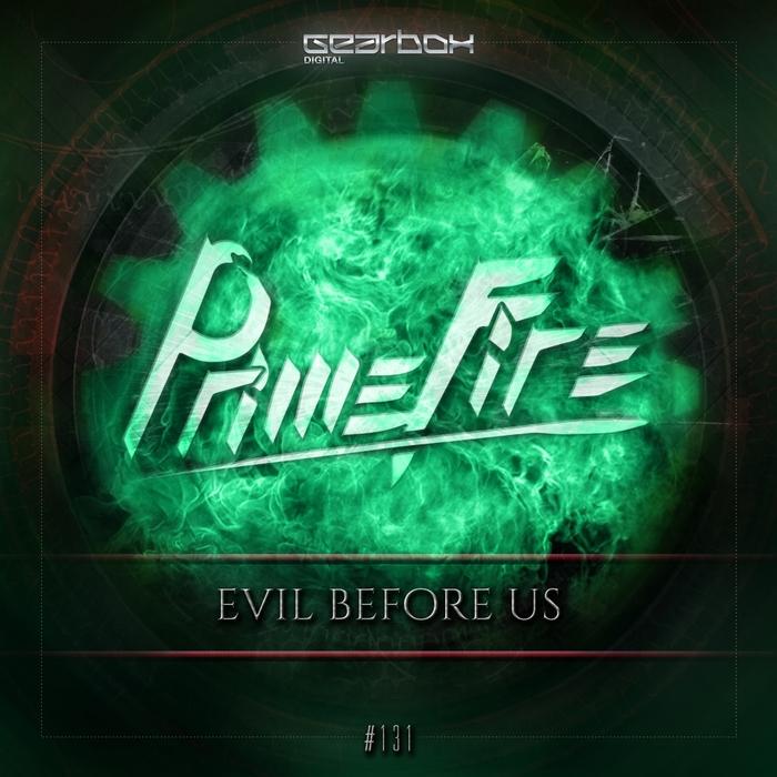 PRIMEFIRE - Evil Before Us