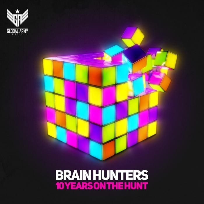 BRAIN HUNTERS - 10 Years On The Hunt