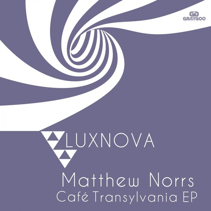 MATTHEW NORRS - Cafe Transylvania EP