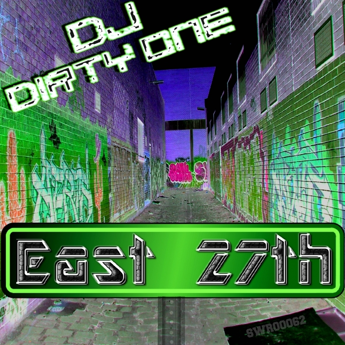 DJ DIRTY ONE - East 27th