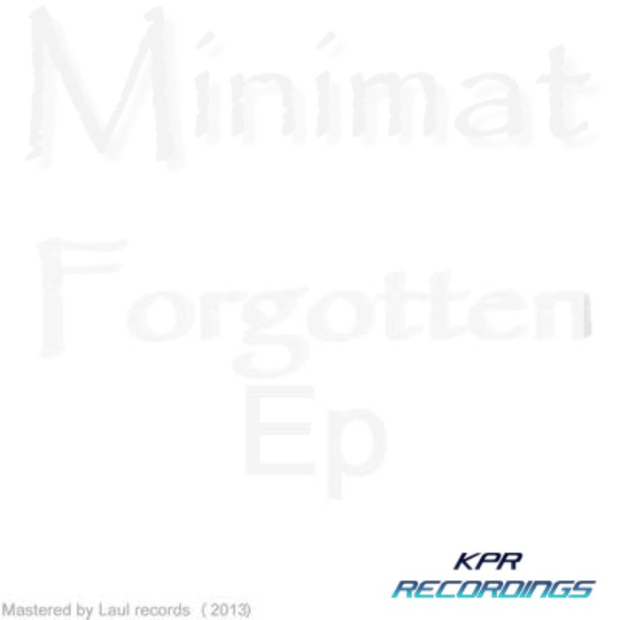MINIMAT - Forgotten