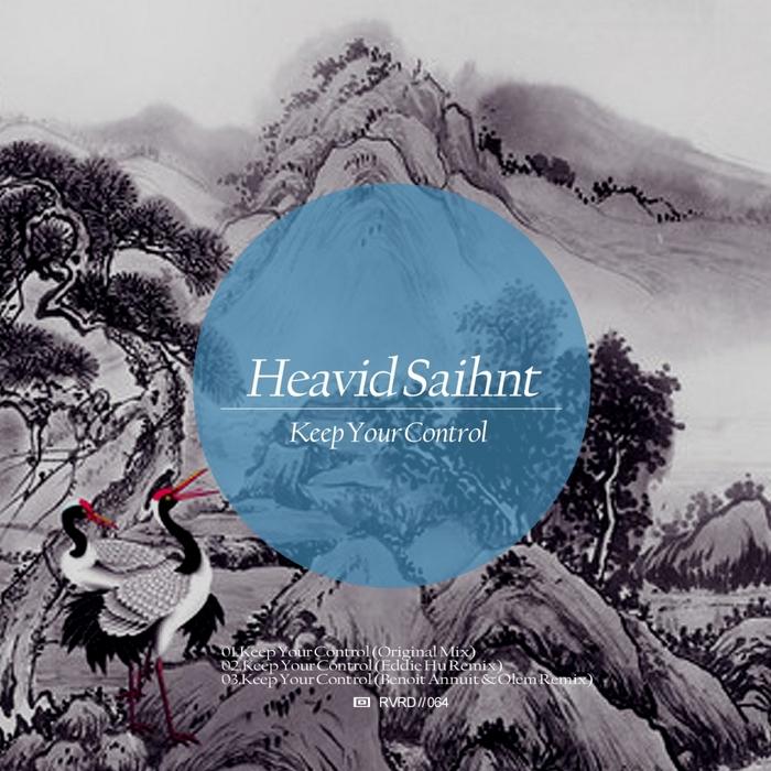 HEAVID SAIHNT - Keep Your Control