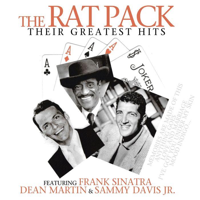 FRANK SINATRA/DEAN MARTIN/SAMMY DAVIS JR - The Rat Pack: Their Greatest Hits