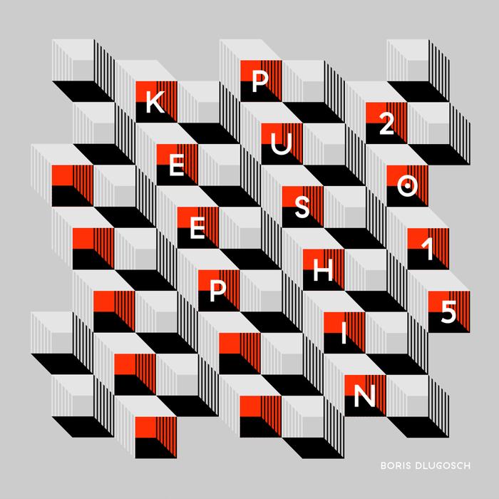 BORIS DLUGOSCH - Keep Pushin' 2015 Remixes