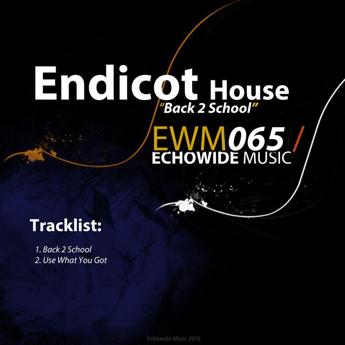 ENDICOT HOUSE - Back 2 School