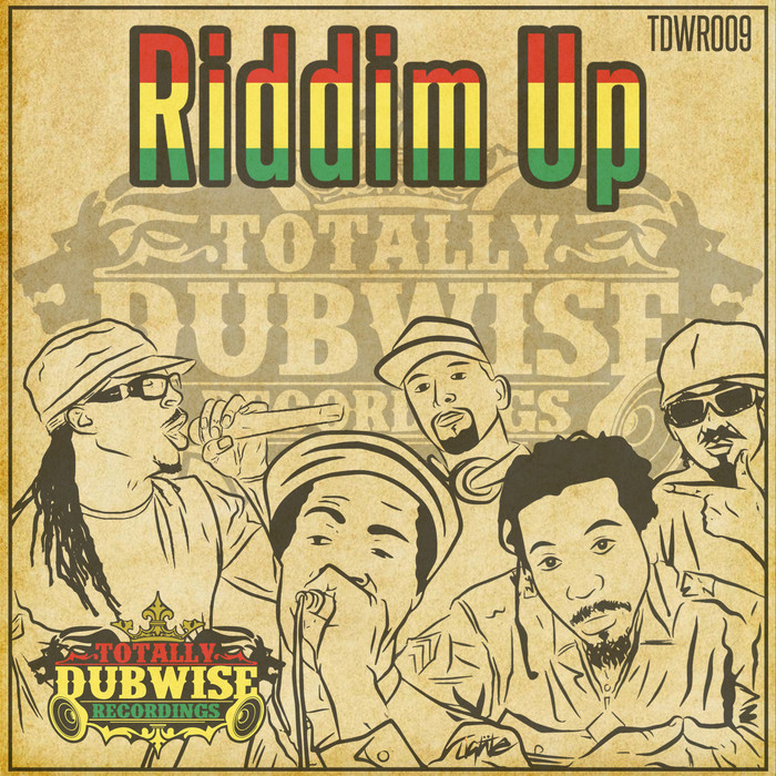 VARIOUS - Totally Dubwise Presents: Riddim Up