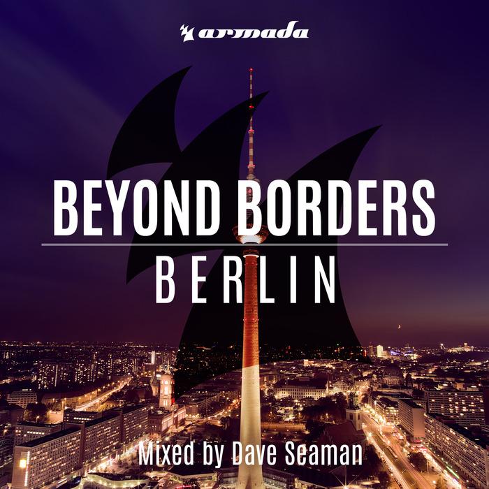 VARIOUS/DAVE SEAMAN - Beyond Borders Berlin