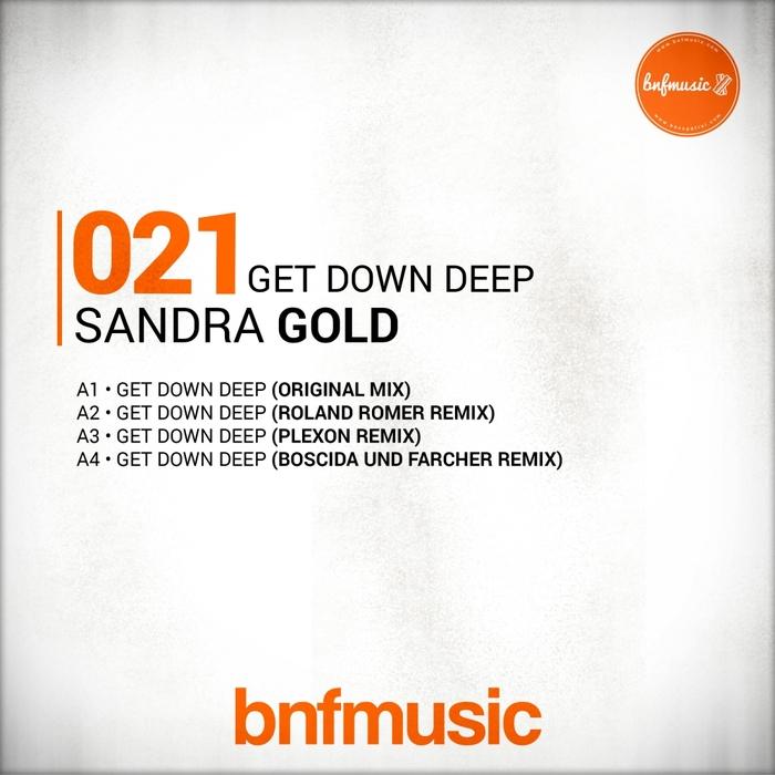 SANDRA GOLD - Get Down Deep