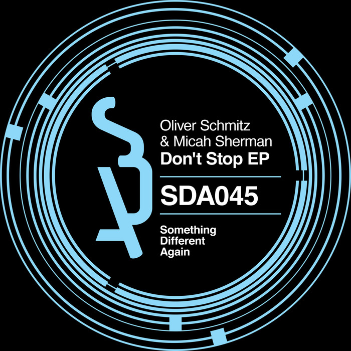 OLIVER SCHMITZ & MICAH SHERMAN - Don't Stop EP