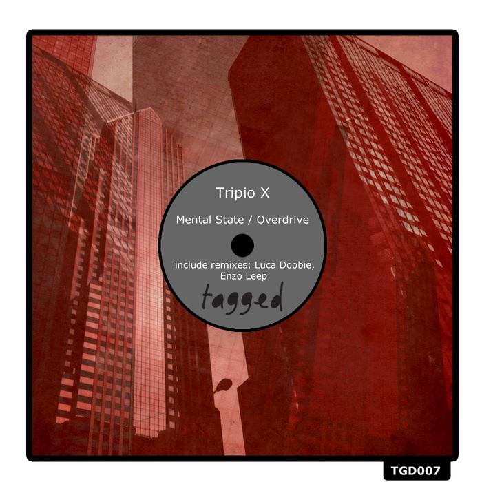 TRIPIO X - Mental State/Overdrive