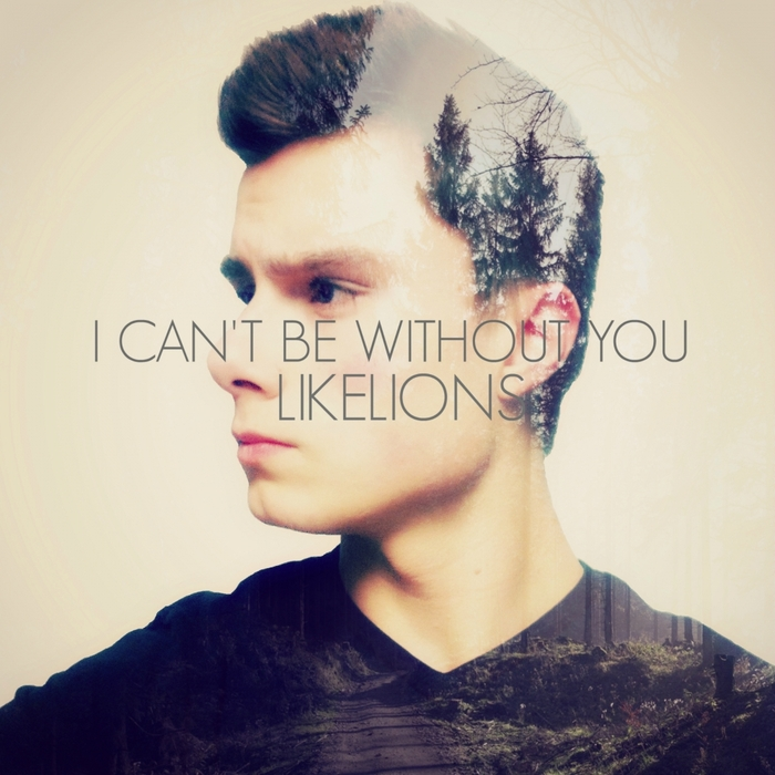 LIKELIONS - I Can't Be Without You
