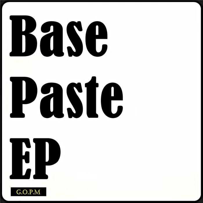 ANDY GRAHAM/GRAME'O'PHONE & TABBY C - Base Paste EP