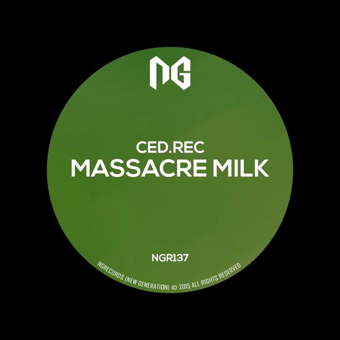 CED.REC - Massacre Milk