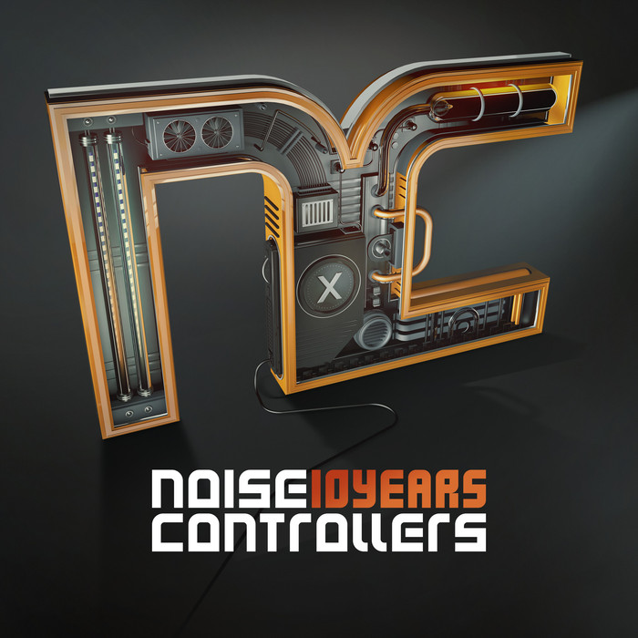 NOISECONTROLLERS - 10 Years Noisecontrollers