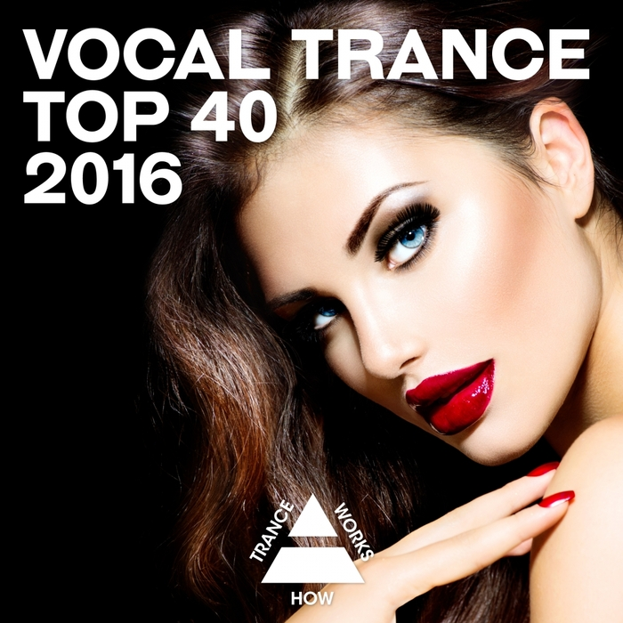 VARIOUS - Vocal Trance Top 40 2016