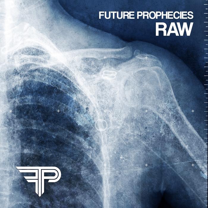 FUTURE PROPHECIES - Raw (2002-2005)