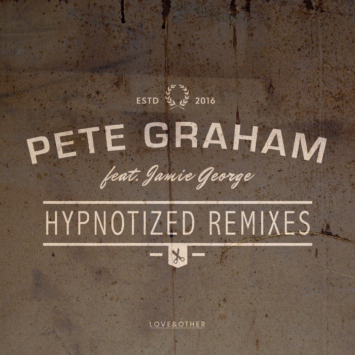 PETE GRAHAM feat JAMIE GEORGE - Hypnotized