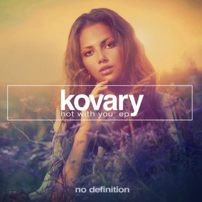 KOVARY - Hot With You EP