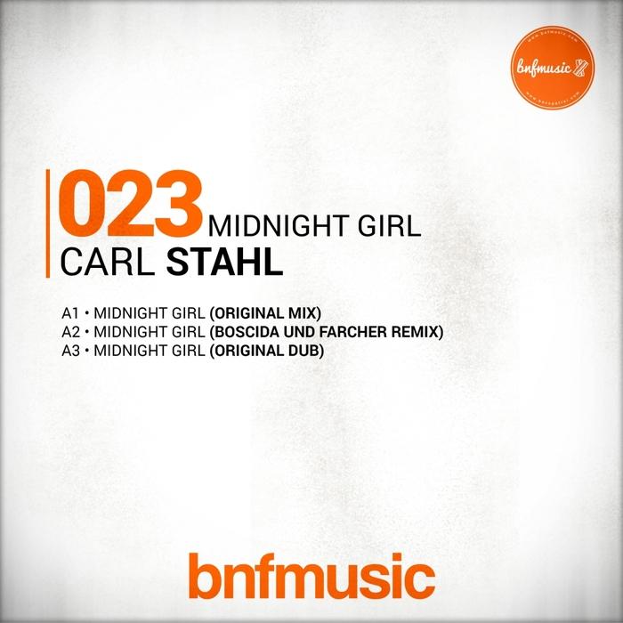 CARL STAHL - Midnight Girl