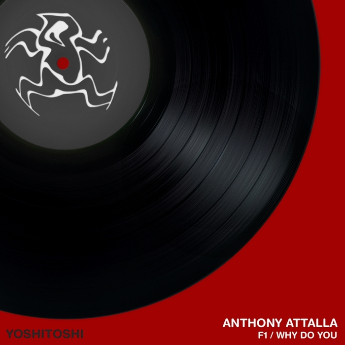 ANTHONY ATTALLA - F1/Why Do You