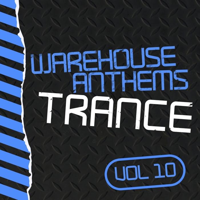 VARIOUS - Warehouse Anthems/Trance Vol 10