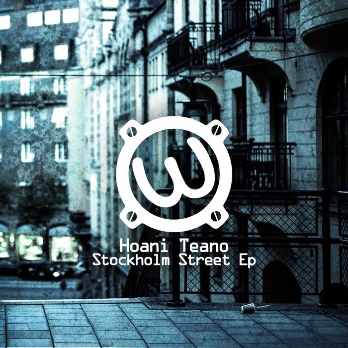 HOANI TEANO - Stockholm Street EP