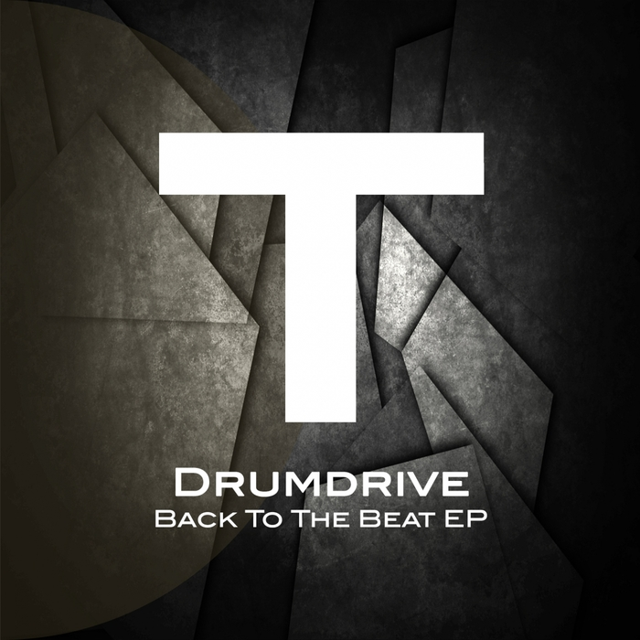 DRUMDRIVE - Back To The Beat EP