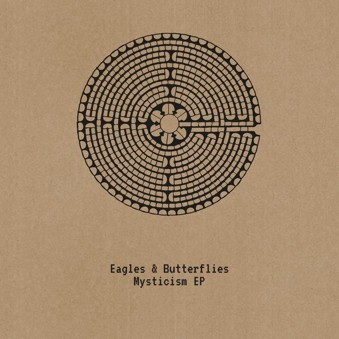 EAGLES/BUTTERFLIES - Mysticism EP
