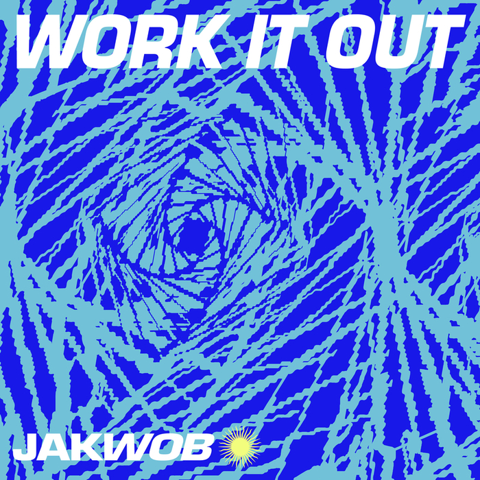 JAKWOB - Work It Out