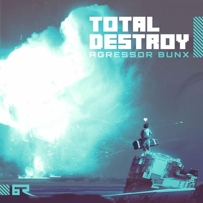 AGRESSOR BUNX - Total Destroy