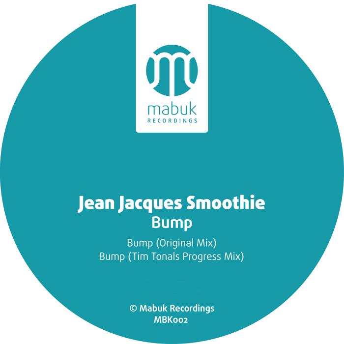 JEAN JACQUES SMOOTHIE - Bump