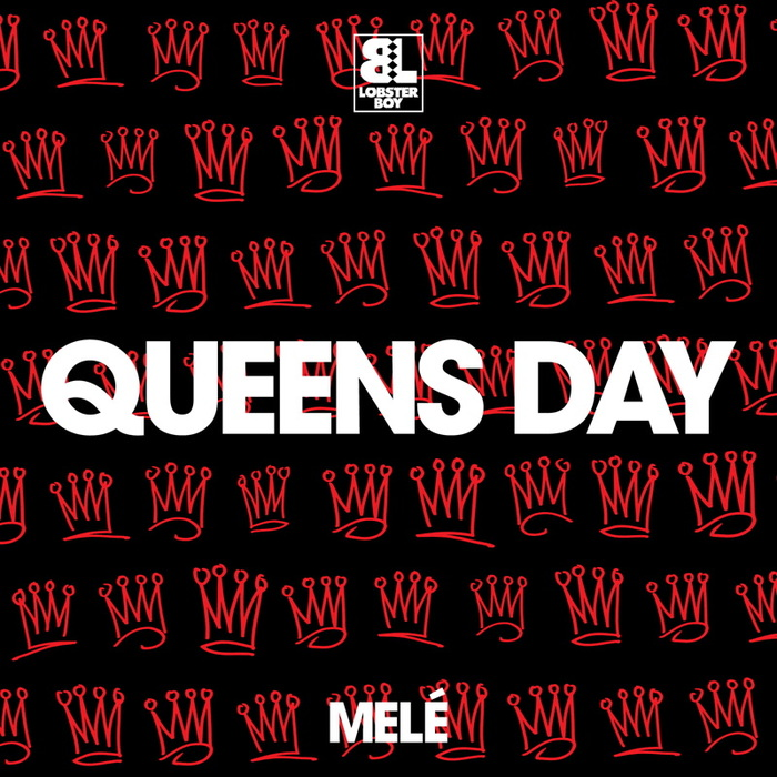 MELE - Queens Day/Body Thing