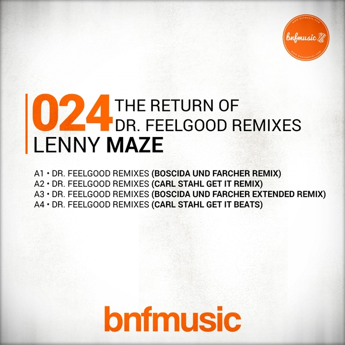 LENNY MAZE - The Return Of Dr Feelgood Remixes