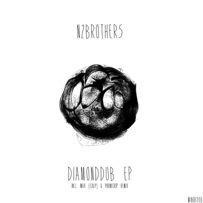 N2BROTHERS - Diamonddub EP