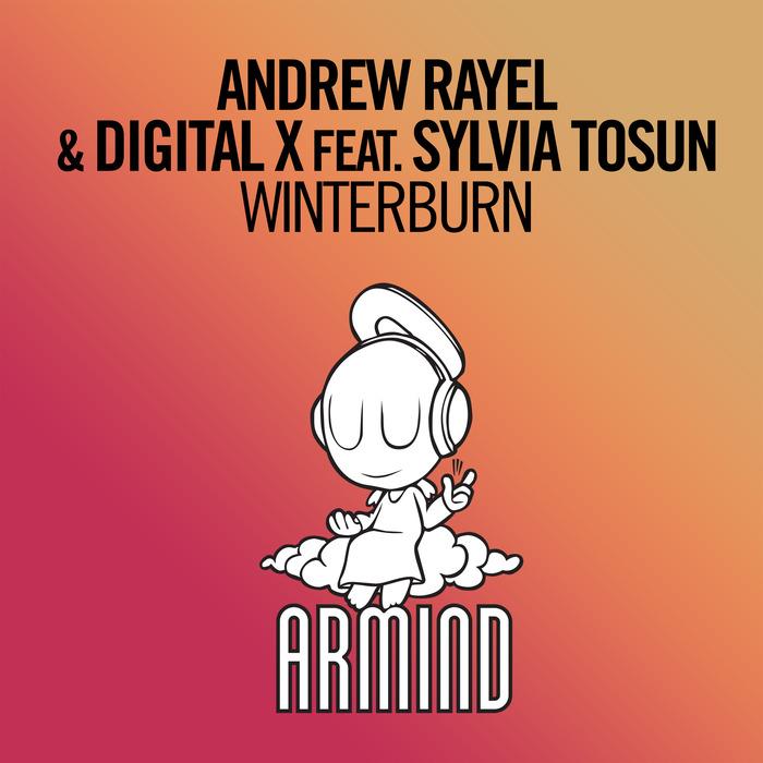 ANDREW RAYEL & DIGITAL X feat SYLVIA TOSUN - Winterburn