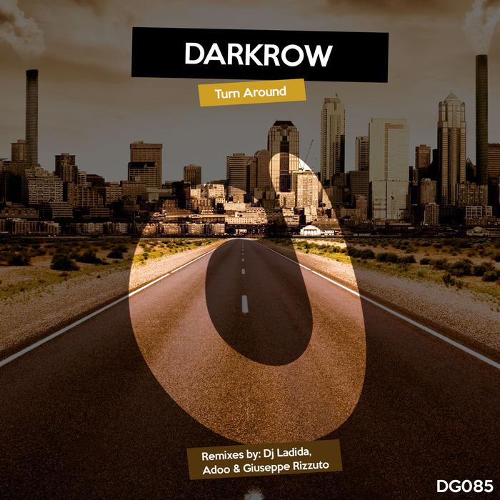 DARKROW - Turn Around